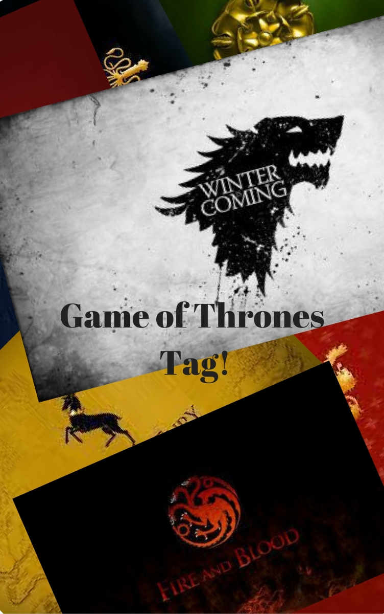 The Game of Thrones Tag!