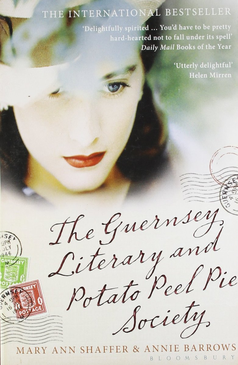 The Guernsey Literary And Potato Peel Pie Society by Mary Anne Shaffer & Annie Barrow (A Review)
